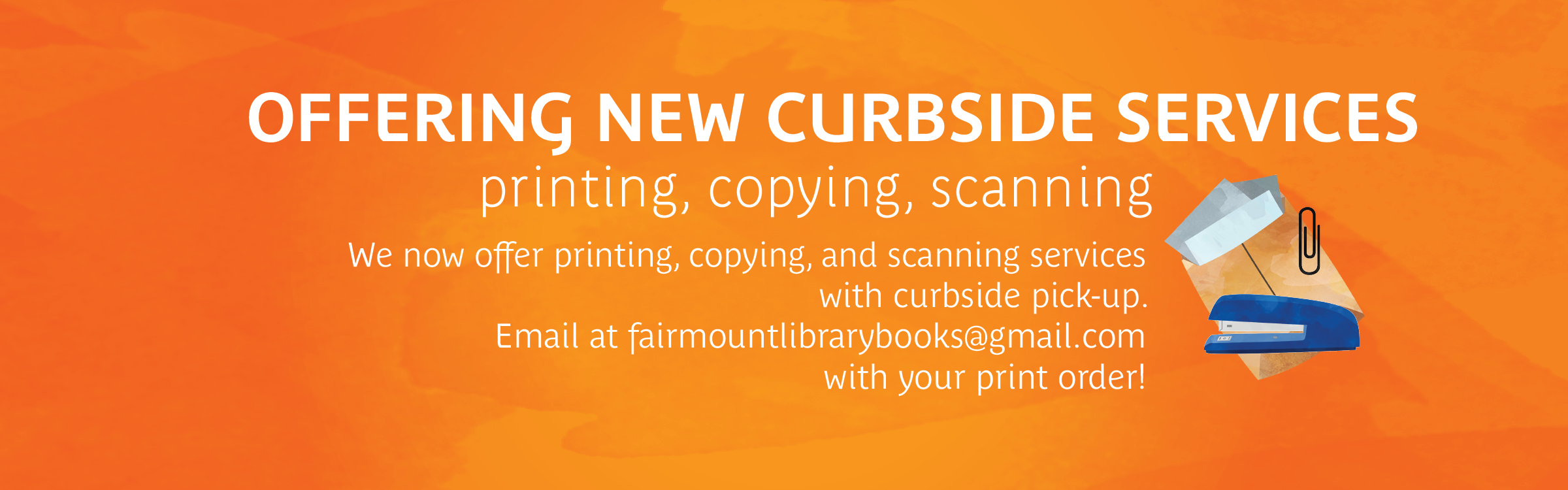Now offering curb-side services! Printing, copying and scanning. Email for order
