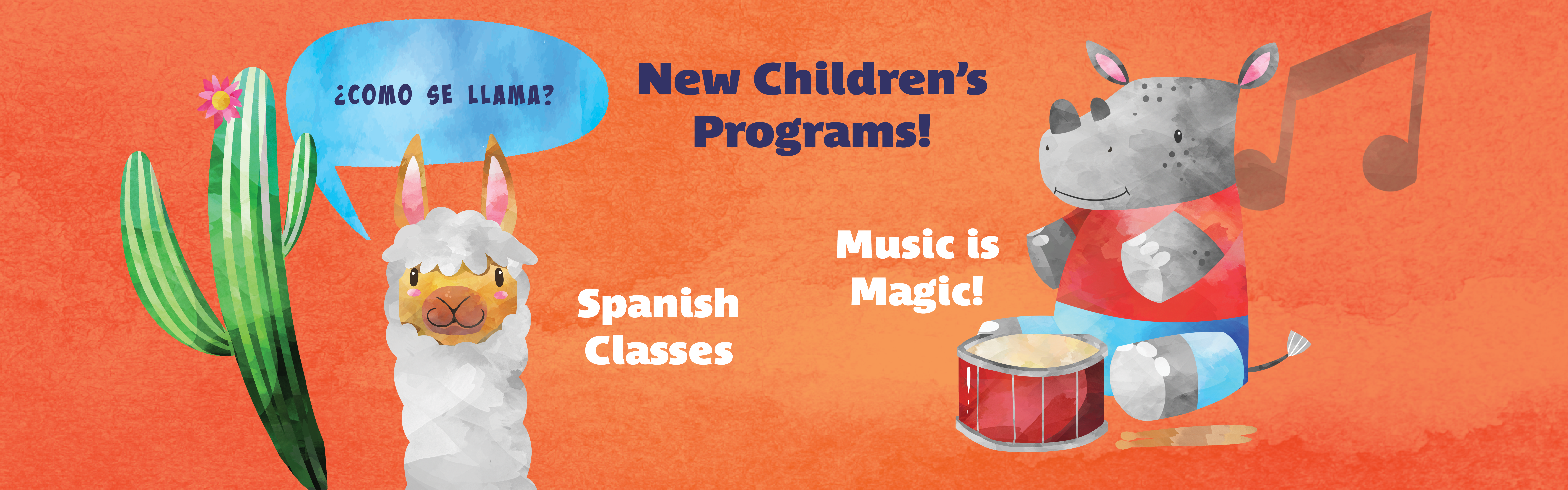 New Children's Programs! Spanish Library and Music is Magic